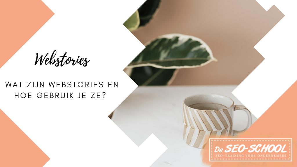 Wat zijn webstories?