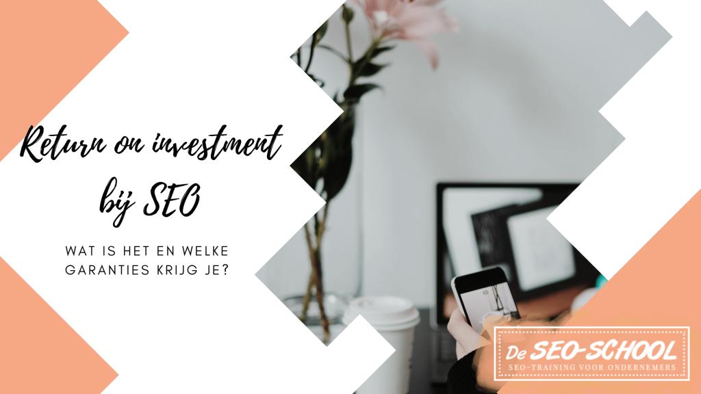 return on investment bij SEO